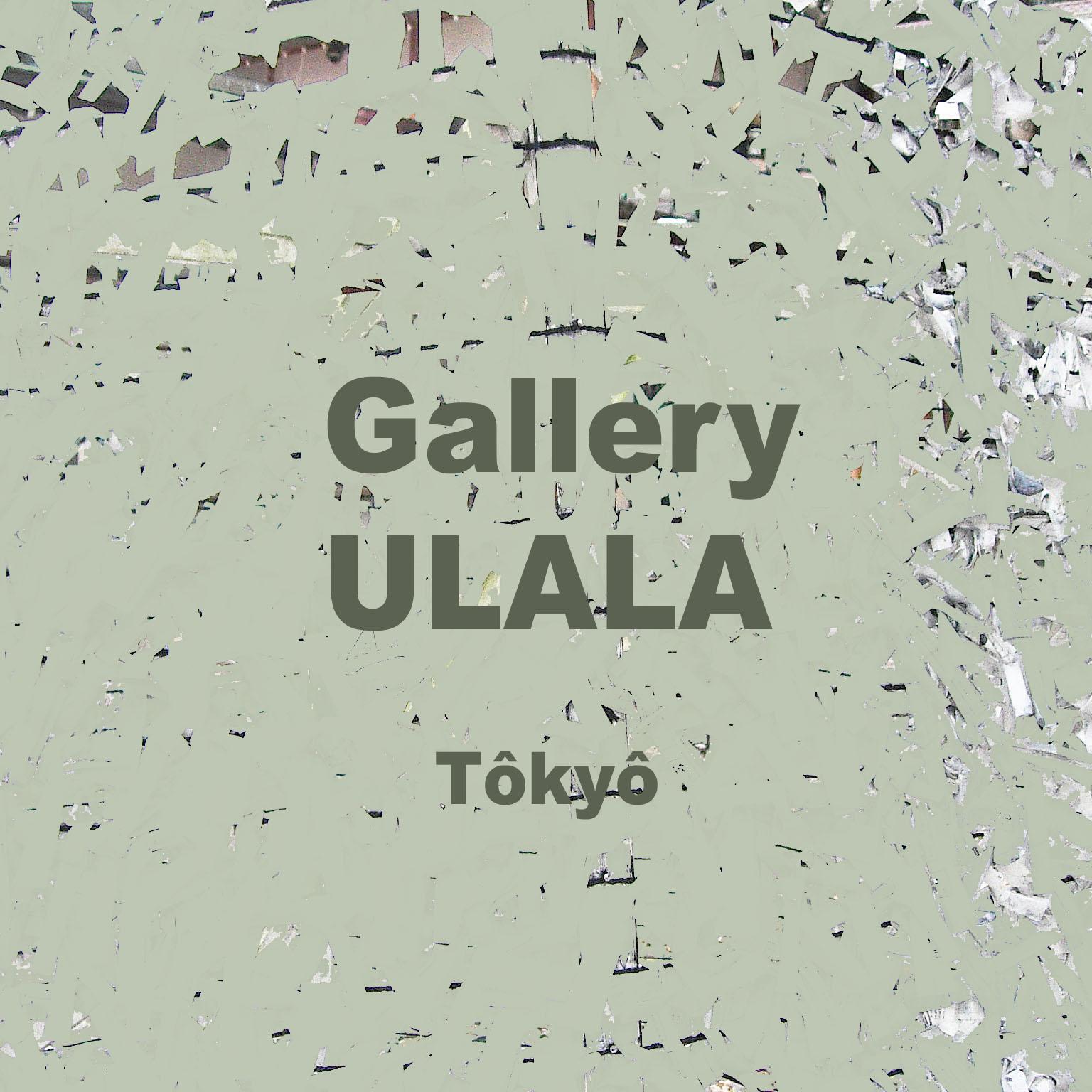 GALLERY ULALA